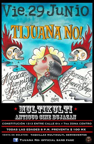Estaremos volanteando en el concierto de Tijuana No!